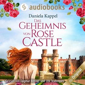 Das Geheimnis von Rose Castle