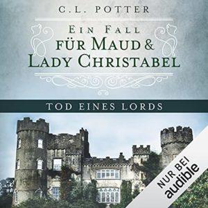 Ein Fall für Maud und Lady Christabel 1